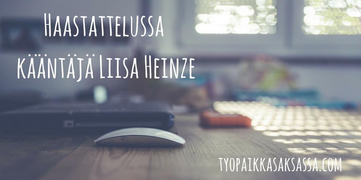 Haastattelussa kääntäjä Liisa Heinze